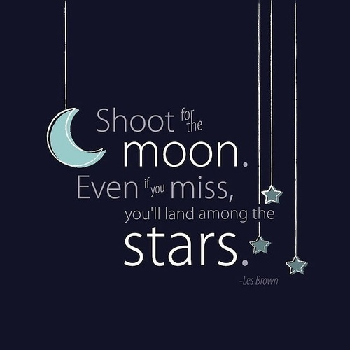 If You Miss Quote Shoot for the Moon