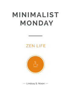 Minimalist Monday: Zen Life book cover